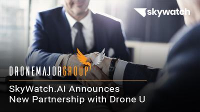 SkyWatch.AI Announces New Partnership with Drone U to Provide Flight Mastery Graduates with Lower Drone Insurance Rates
