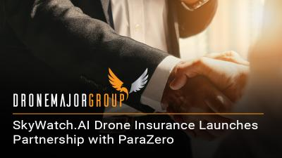 SkyWatch.AI Drone Insurance Launches Partnership with ParaZero Drone Safety Systems to Benefit Safer Drone Pilots
